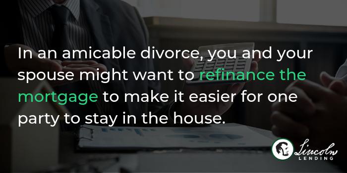 Should You Refinance During Divorce